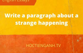 write a paragraph about a strange happening
