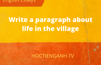 Write a paragraph about life in the village