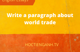Write a paragraph about world trade