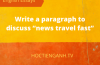 """write a paragraph to discuss """"news travel fast"""""""