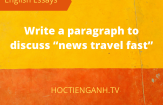 "write a paragraph to discuss ""news travel fast"""