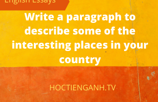 write a paragraph to describe some of the interesting places in your country