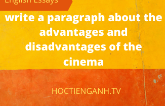 write a paragraph about the advantages and disadvantages of the cinema