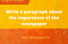 write a paragraph about the importance of the newspaper