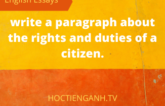 write a paragraph about the rights and duties of a citizen.