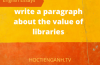 write a paragraph about the value of libraries