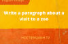 write a paragraph about a visit to a zoo