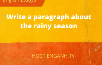 write a paragraph about the rainy season