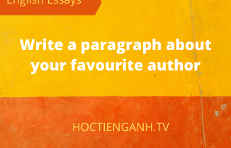write a paragraph about your favourite author