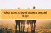What goes around comes around là gì?